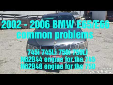 2002 - 2008 BMW 745i 745Li 750i 750Li common problems BMW E65/E66