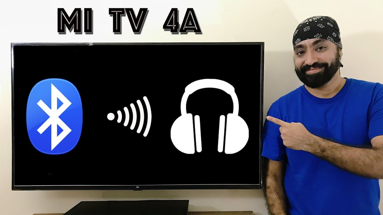 Connect Bluetooth Headphones on Mi TV 4A (43 inch & 32 inch)
