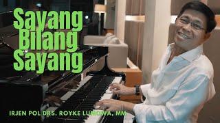 Download lagu SAYANG BILANG SAYANG - Irjen Pol Drs. Royke Lumowa, MM (Official Music Video)