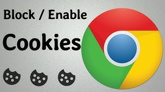 How To Enable / Block Cookies On Google Chrome