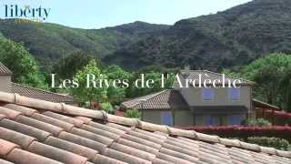Domaine les Rives de l'Ardèche - Liberty Resorts