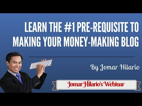 Learn The # 1 Pre-Requisite To Making Your Money-Making Blog