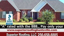 Roofing Contractor Huntsville, Madison AL, Superior Roofing