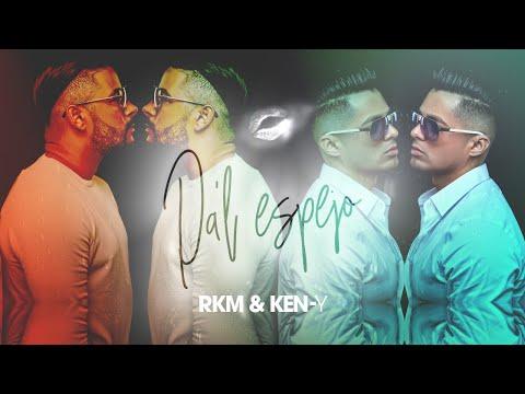RKM & Ken-Y – Pa'l Espejo