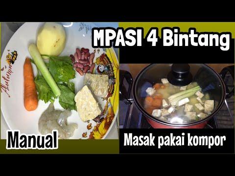 MEMBUAT MPASI MENU 4 BINTANG - MANUAL
