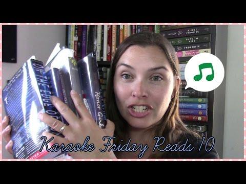 Karaoke Friday Reads || nine