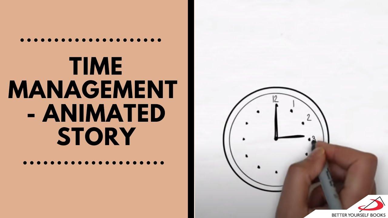 Time Management Animated Story Youtube