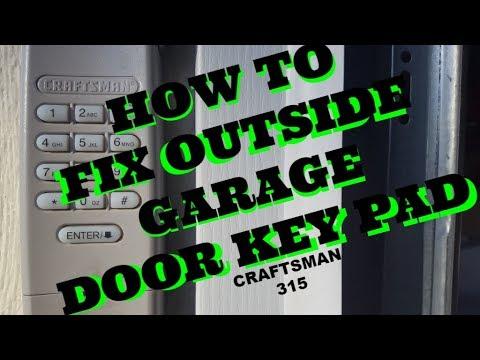 Craftsman 315 Outside Key Pad Fix And Reset Garage Door Opener Youtube
