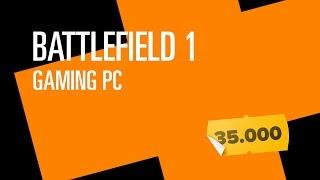 Читерный компьютер для Battlefield 1 за 35.000р.