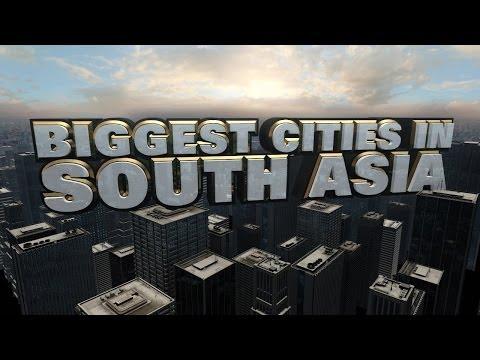 Top Ten Biggest Cities in South Asia 2014