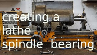creating a lathe spindle bearing
