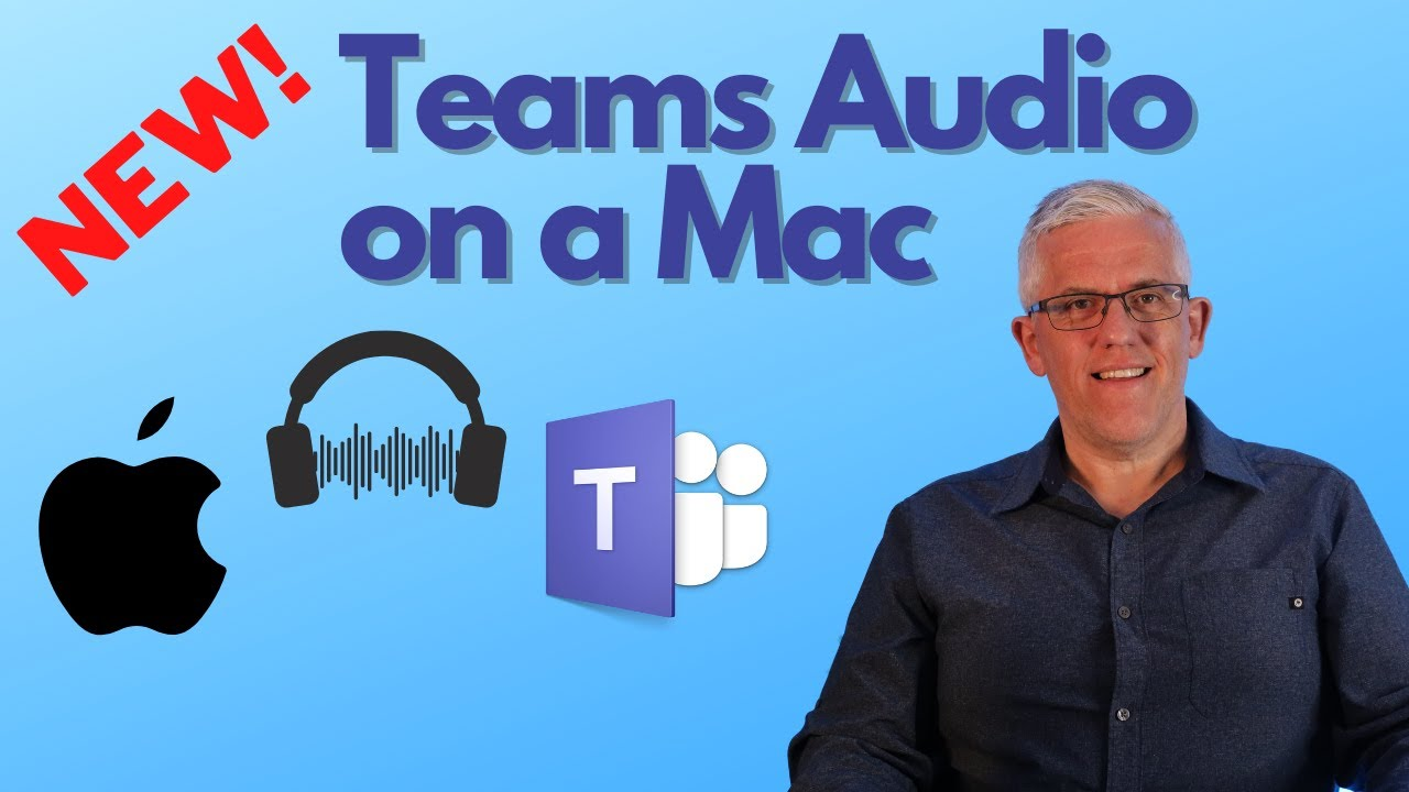 How to share Audio in Microsoft Teams Meetings on an Apple Mac NEW – it's working