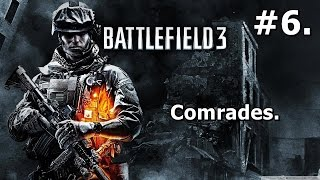 6. Battlefield 3: Walkthrough (PC) - Comrades [HD 1080p]