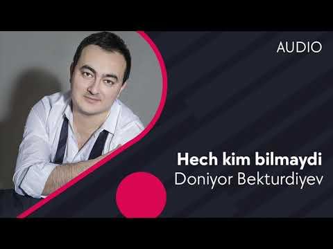 Doniyor Bekturdiyev - Hech Kim Bilmaydi