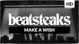 Beatsteaks - Make A Wish (Official Video)