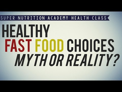 Healthy Fast Food Choices Myth or Reality?