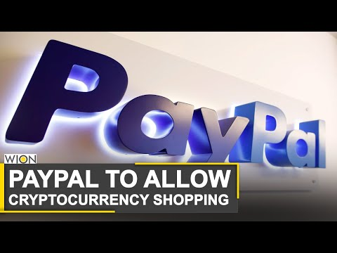 World Business Watch: PayPal to open up network to cryptocurrencies | Bitcoin | Business News