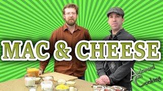 Awesome Mac And Cheese Recipe, Awkward Cooking #4