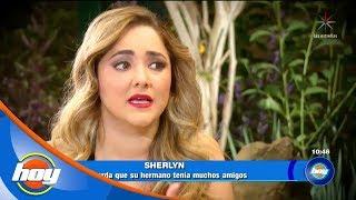Sherlyn recuerda los último momentos que pasó con su herma...