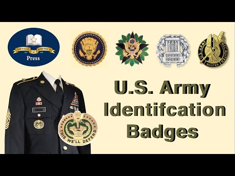Army Identification Badges And How They Are Worn On The Uniform.