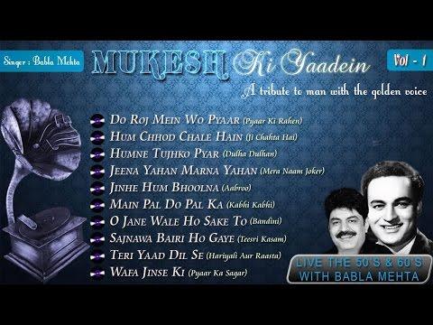 Mukesh Ki Yaadein With Babla Mehta Vol. 1 | A Tribute To Mukesh