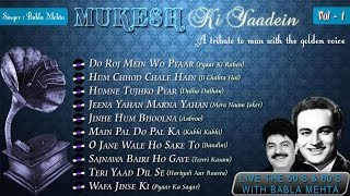 Mukesh Ki Yaadein With Babla Mehta Vol. 1 | A Tribute To Mukesh