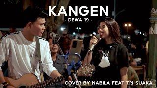 Kangen Dewa 19 Cover By Nabila Maharani Ft Tri Suaka MP3