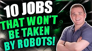 Top 10 Jobs That Will Not Be Lost To Automation! (High Paying Jobs)
