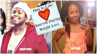 Love Yourself During Weight Loss || 6 Tips for REAL Success