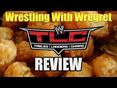 TLC 2015 Review! | Wrestling With Wregret