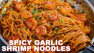QUICK Spicy Garlic Shrimp Noodles Dinner at Home