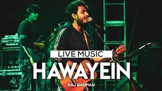 Hawayein - arijit singh | raj barman ...