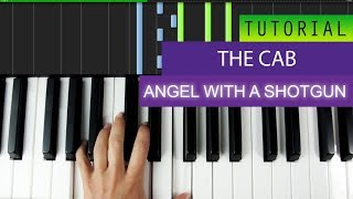 The Cab - Angel With A Shotgun - PIANO TUTORIAL