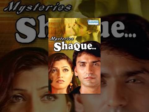 Mysteries - Shaque - Hindi Full Movie - Dhananjay Chauhan, Janki Shah - Hit Hindi Movie