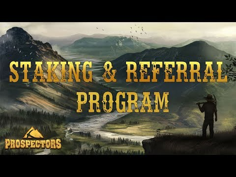Prospectors: Video Tutorial 08. Staking And Referral Program