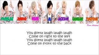 "GOT7 ""Laugh Laugh Laugh"" Lyrics (Color Coded+Japanese+Rom)"