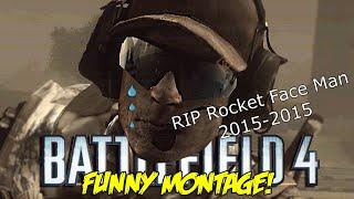 Battlefield 4 Funny Montage! EPIC Flag Capture , RIP Rocket Face Man & GOD savoir  ( Funny Moments)