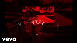 BARRY JHAY - Normal Level Official Audio