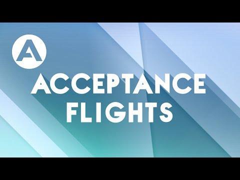 Flight Tests - Ep.8: Acceptance Flights
