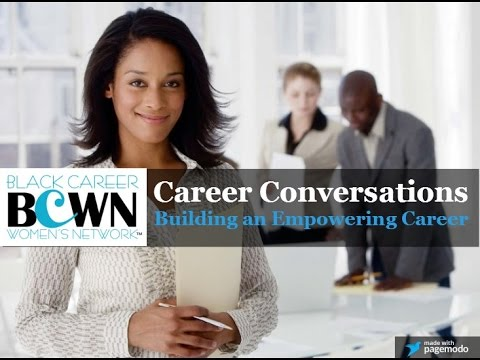 BCWN Career Conversations: Building an Empowering Career
