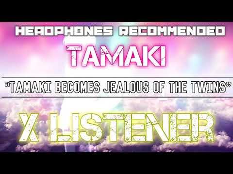 "(Tamaki X Listener) ||| ANIME RP ||| ""Tamaki Becomes Jealous Of The Twins"""