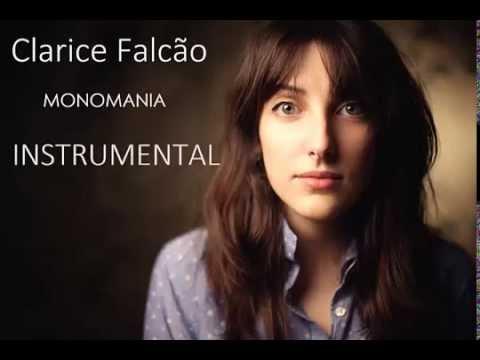 Clarice Falcão -Monomania (Instrumental)