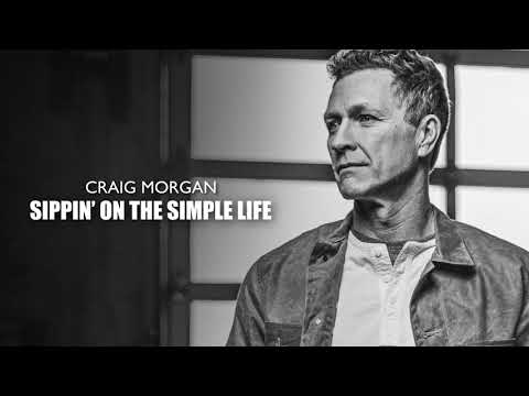 Craig Morgan - Sippin' On The Simple Life (Official Audio)