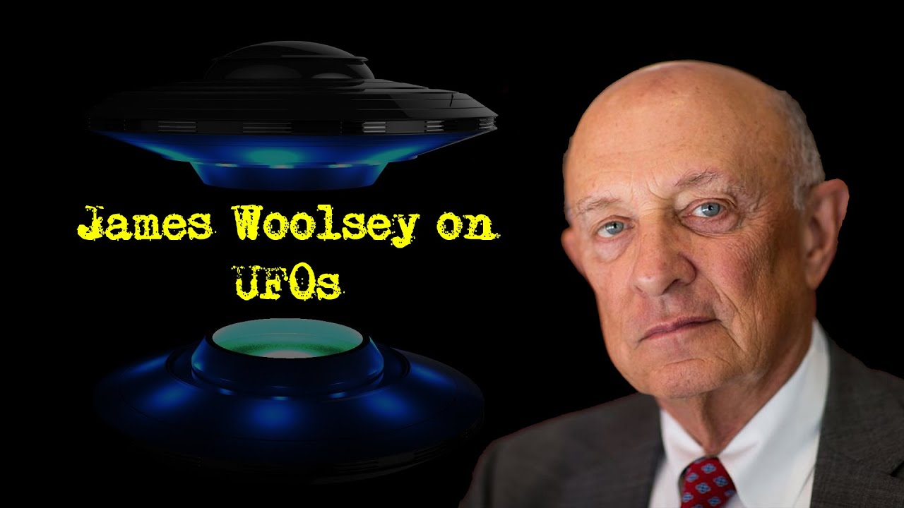 Former Central Intelligence Agency Director, James Woolsey On UFO's