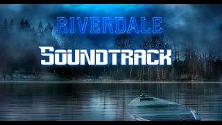 riverdale tv series soundtrack