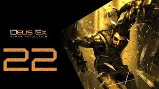 Deus Ex Human Revolution Прохождение Часть 22