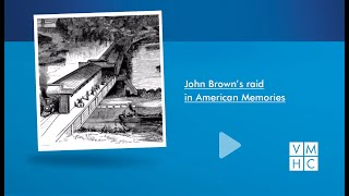 John Brown's Raid in American Memory