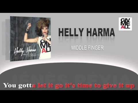 HELLY HARMA - Middle Finger - Lyrics