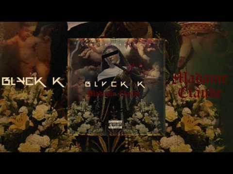 Blvck K - Madame Claude