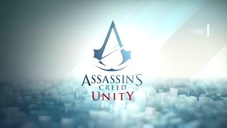 AC Unity: How to start New Game. Assassin's Creed Unity tips